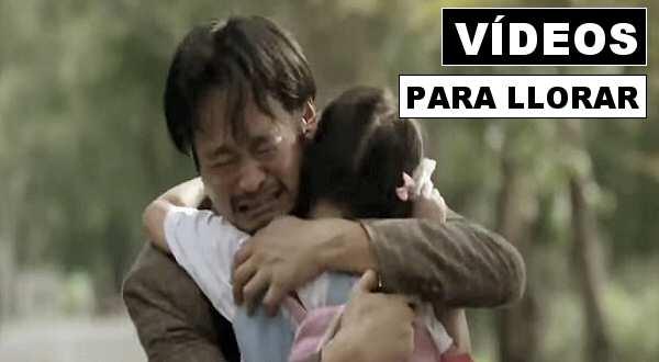 vídeos que te hacen llorar