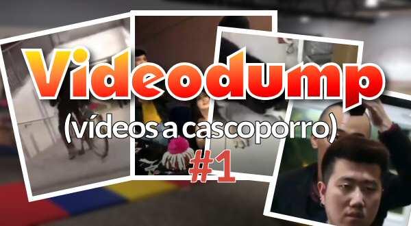 por 3 1 - Videodump #1, vídeos graciosos a cascoporro.