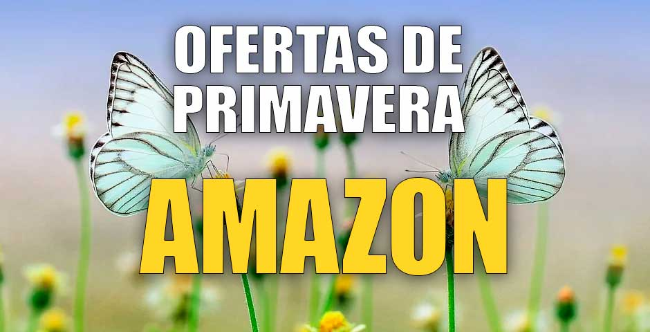 Ofertas de Primavera en Amazon 8